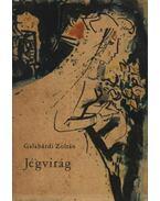 Jégvirág - Galabárdi Zoltán