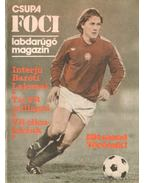 Csupa Foci labdarúgó magazin 1978 - Kutas István