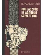 Porlasztók és adagolók szivattyúk - Surányi Endre