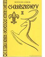 Cserkészkönyv II. - Bodnár Gábor