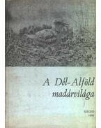 A Dél-Alföld madárvilága - Marián Miklós (szerk.)
