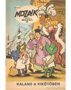 Kaland a kikötőben (Mozaik 1973/12) - Hegen, Hannes