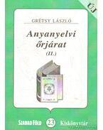 Anyanyelvi őrjárat II. - Grétsy László