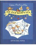 Az égi konyha - Ida Bohatta