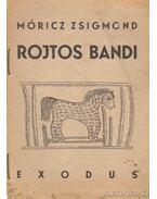 Rojtos Bandi - Móricz Zsigmond