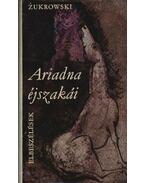 Ariadna éjszakái - Zukrowski, Wojciech