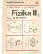 Fizika II. - Soós Károly, Dr. Paál Tamás