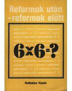 Reformok után-reformok előtt - Szekeres József, Firon András, Ritecz Miklós, Dr. Borsi Emil, Kopreda Dezső, Tálas Barna