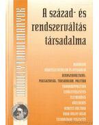 A század- és rendszerváltás társadalma - Kolosi Tamás, Tóth István György