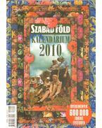 Szabad Föld kalendárium 2010 - Dulai Sándor