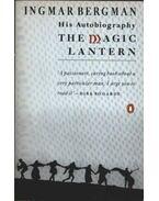 The Magic Lantern - Ingmar Bergman