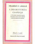 A dramaturgia csapdája - Földényi F. László