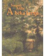 A béka kertje - Szepesi Attila