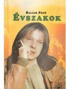 Évszakok - Balázs Fecó