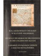 A krakkói nyomdászat szerepe a magyar művelődésben - V. Ecsedy Judit