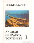 Az Arab országok története I-II. kötet (dedikált) - Benke József