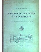 A repülés elmélete és technikája - Zsabrov, A. A.