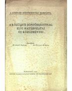 A közületi döntőbizottság elvi határozatai és közleményei - Aczél György, Görgey Mihály