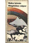Magdolna-zápor - Baka István