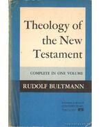 Theology of the New Testament (angol-nyelvű) - Bultmann, Rudolf