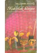 Koktélok könyve - Willmann András