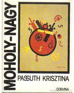 Moholy-Nagy László (dedikált) - Passuth Krisztina