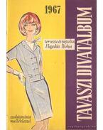 Tavaszi divatalbum 1967 - Hegedűs Ibolya