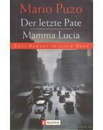 Der letze Pate - Mamma Lucia - Puzo, Mario