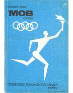 Mob története - Keresztényi József