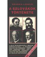 A szlovákok története (aláírt) - Szarka László