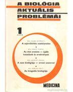 A biológia aktuális problémái 1974/1 - Dr. Csaba György