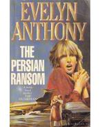 The Persian Ransom - Anthony, Evelyn