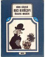 Buci királyfi összes meséje - Hárs László