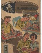 Ezermesterkedés tranzisztorokkal - Várhelyi Tamás