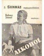 Alkohol - Babay József