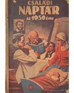 Családi naptár az 1950. évre - Dezséry László
