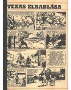 Texas elrablása ( Füles1972. 31-40 szám 1-10 rész) - Németh Jenő, Cs. Horváth Tibor