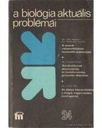 A biológia aktuális problémái 24. - Dr. Csaba György