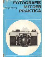 Fotografie mit der Praktica - Rössing, Roger