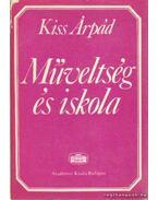 Műveltség és iskola - Kiss Árpád