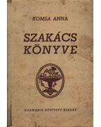 Komsa Anna kipróbált szakács könyve - Komsa Anna