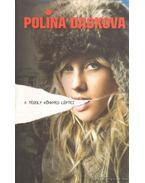 A téboly könnyed léptei - Polina Daskova