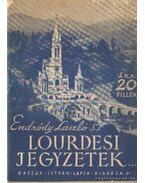 Lourdesi jegyzetek - Endrődy László