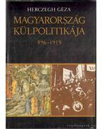 Magyarország külpolitikája I-III. - Juhász Gyula, Balogh Sándor, Herczegh Géza