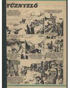 Tűznyelő (Füles1981. 20-31. szám 1-12. rész) - Brand, Max, Cs. Horváth Tibor