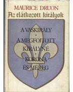 Az elátkozott királyok I-II. - Maurice Druon