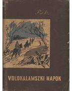 Volokalamszki napok - Bek, A.
