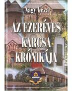 Az ezeréves Karcsa krónikája - Nagy Géza