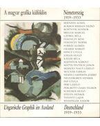 A magyar grafika külföldön - Németország 1919-1933 - R. Bajkay Éva