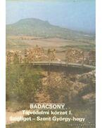 Badacsony - Tájvédelmi körzet I. - Szigliget-Szent György-hegy - Temesi Ida